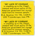 "Night Raiders -- ""My Lack Of Courage In Standing Up To The Illegal, Immoral And Unjust Policy Of The"