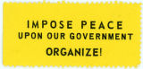 """Night Raiders"" -- IMPOSE PEACE UPON OUR GOVERNMENT -- ORGANIZE!"