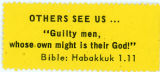 """Night Raiders"" -- OTHERS SEE US … ""Guilty men, whose own might is their God!"" -- Bible: Habakkuk"