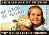 Pogo Café -- Be Nice Be Vegan -- Animals Are My Friends -- Why Would I Eat My Friends?