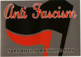 Anti Fascism -- No Patriots, No Racists, No Nazis