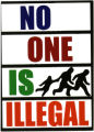 No One Is Illegal Network UK -- No One Is Illegal
