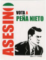 Boston Anarchist Book Fair 030 -- Asesino -- Vota A Peña Nieto -- Asesino -- Sublevarte Colectivo