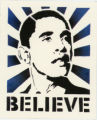 Barack Obama -- 2008 Presidential Election Campaign -- Believe