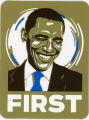Barack Obama -- 2008 Presidential Election Campaign -- First