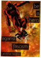 Be A Hero Against Facism