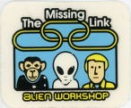 Alien Workshop -- The Missing Link