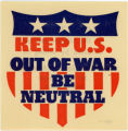Keep U.S. Out Of War -- Be Neutral