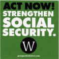 George W. Bush -- Act Now! Strengthen Social Security