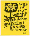 Vietnam War Era -- Another Mother for Peace -- War Is Not Healthy For Children And Other Living Things