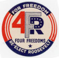 Franklin D. Roosevelt -- For Freedom -- Re-Elect Roosevelt -- Four Freedoms -- 4FDR
