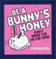 PETA -- PETAKIDS -- Be A Bunny's Honey -- Don't Wear Fur Or Fur Trim