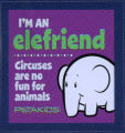 PETA -- PETAKIDS -- I'm An Elefriend -- Circuses Are No Fun For Animals