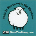 PETA -- SaveTheSheep.com -- Fake Is Better -- I'm No Sweater