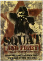 Squash Campaign -- Squat And Fight For Autonomous Spaces