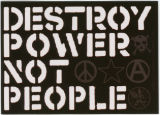 Crass -- Destroy Power Not People