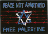 Free Palestine -- Peace Not Apartheid