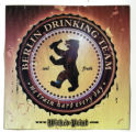 Berlin Drinking Team -- We Train Hard Every Day --Wicked Print