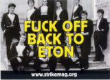 Fuck Off -- Back To Eton