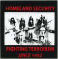 West Wind World -- Homeland Security -- Fighting Terrorism Since 1492