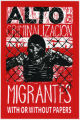 Santiago Armengod -- ALTO Criminalizacion Migrantes -- With Or Without Papers