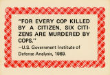 "Institute for Defense Analyses -- ""For Every Cop Killed By A Citizen, Six Citizens Are Murdered By Cops."""