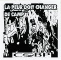 Collective Opposed To Police Brutality (Montreal) -- La Peur Doit Changer De Camp-- COBP