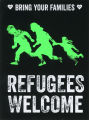 No One Is Illegal Network Canada -- Refugees Welcome -- Bring Your Families