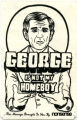 George W. Bush -- George Is Not My Homeboy -- This Message Brought To You By Nonsense