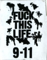 Fuck This Life 9-11