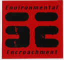 Environmental Encroachment -- EE