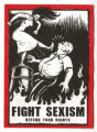 Fight Sexism -- Defend Your Rights