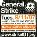 strike911.org -- General Strike -- The Time Has Come To Stand Up -- Say No To Endless War, Torture, Surveillance,