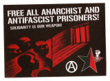 Freie Arbeiterinnen- Und Arbeiter-Union -- FAU -- Free All Anarchist And Antifascist Prisoners! Solidarity
