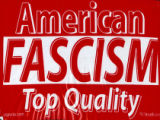 American Fascism -- Top Quality