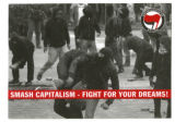 Antifaschistische Aktion -- Smash Capitalism -- Fight For Your Dreams!
