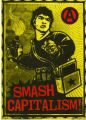 Anarchism -- Smash Capitalism!