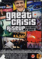 Smash Capitalism -- Great Crisis Riseup -- It's Not a Game!