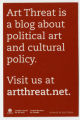 Art Threat Is A Blog About Political Art And Cultural Policy