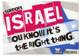 Support Israel -- You Know It's The Right Thing
