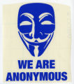 Anonymous -- Guy Fawkes Mask -- We Are Anonymous