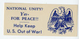 U.S. Isolationist -- National Unity? Yes - For Peace!! Help Keep U.S. Out Of War!