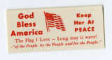 "U.S. Isolationist -- God Bless America -- Keep Her At Peace -- The Flag I Love -- Long May It Wave! ""Of"