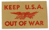 U.S. Isolationist -- Keep U.S.A. Out Of War