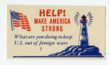 U.S. Isolationist -- Help! Make America Strong -- What Are You Doing To Keep U.S. Out Of Foreign Wars?