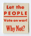 U.S. Isolationist -- Let The People Vote On War! Why Not?