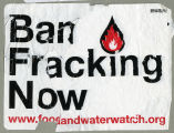 Food & Water Watch (Organization) -- Ban Fracking Now