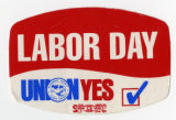 AFL-CIO -- Allegheny Labor Council -- Labor Day -- Union Yes